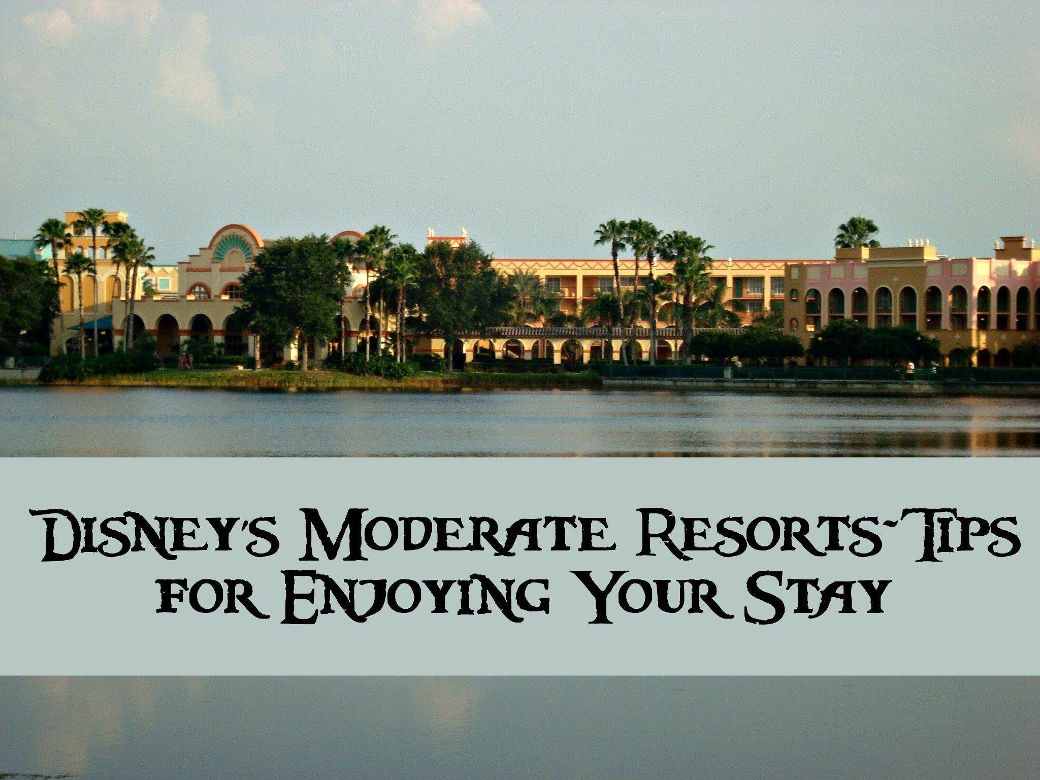 Disney's Moderate Resorts-Tips for Enjoying These Popular Disney Resorts