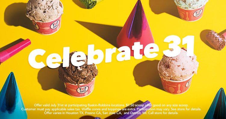Baskin Robbins $1.50 Ice Cream Scoops – 7/31